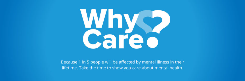 Why Care? May Mental Health Month Campaign