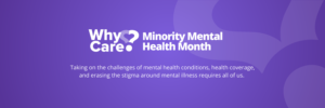 July is Minority Mental Health Month